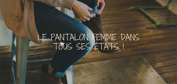 Bien porter un pantalon femme : nos conseils